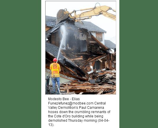 Modesto S Cote D Oro Tumbles Down Central Valley Demolition